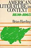 img - for American Literature in Context: 1830-1865 book / textbook / text book