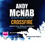 Andy McNab Crossfire (unabridged audio book) (Nick Stone 10)