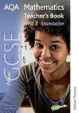 New AQA GCSE Mathematics Unit 2 Foundation Teacher's Book (1408506270) by Haighton, June