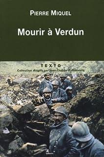 Mourir à Verdun, Miquel, Pierre