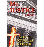 img - for [ Mr. Justice by Gerber, Scott Douglas ( Author ) May-2011 Paperback ] book / textbook / text book