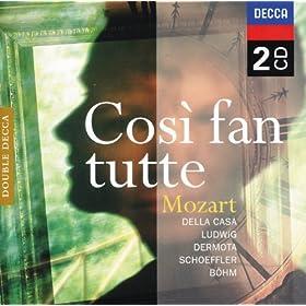 """Mozart: Cos� fan tutte, K.588 / Act 1 - """"Di scrivermi ogni giorno"""" - """"Bella vita militar!"""" - """"Dove son?"""""""