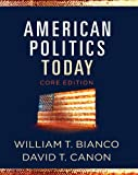 img - for American Politics Today (Core Edition) book / textbook / text book