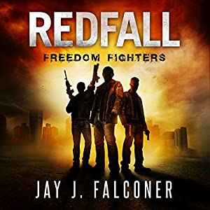 Redfall: Freedom Fighters Audiobook