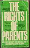img - for The rights of parents: The basic ACLU guide to the rights of parents (An American Civil Liberties Union handbook) book / textbook / text book