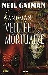 Sandman, Tome 10 : Veillée mortuaire