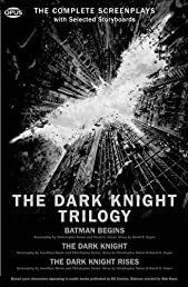 The Dark Knight Trilogy: The Complete Screenplays with Storyboards (The Opus Screenplay)