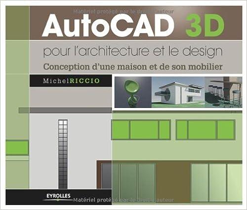 Autocad 3d pour l 39 architecture et le for Cuisine 3d autocad