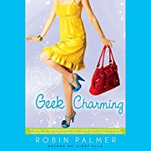 Geek Charming Audiobook by Robin Palmer Narrated by Jessica Almasy