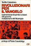 img - for Rivoluzionari per il vangelo book / textbook / text book
