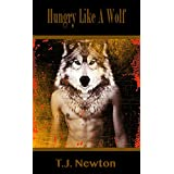 Hungry Like A Wolf - A Gay Hardcore Werewolf Fantasy