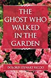 img - for The Ghost Who Walked In the Garden (Volume 2) book / textbook / text book