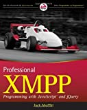 img - for Professional XMPP Programming with JavaScript and jQuery [Paperback] [2010] (Author) Jack Moffitt book / textbook / text book