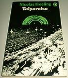 Valparaiso (0140032894) by NICOLAS FREELING