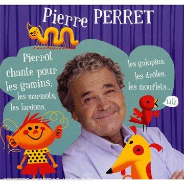 Pierre Perret - Pierrot Chante Pour Les Gamins - Zortam Music