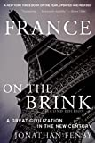 img - for France on the Brink: A Great Civilization in the New Century book / textbook / text book