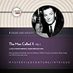 The Man Called X, Vol. 1 |  Hollywood 360