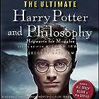 The Ultimate Harry Potter and Philosophy: Hogwarts for Muggles Hörbuch von Gregory Bassham, William Irwin Gesprochen von: Susan Duerden