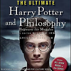 The Ultimate Harry Potter and Philosophy Audiobook