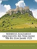 Mahrens Allgemeine Geschichte: Bd. Vom J...