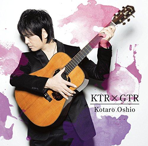 KTRxGTR(初回生産限定盤)(DVD付)