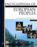 img - for Encyclopedia of European Peoples (Regional History on File) (2 Volume Set) book / textbook / text book