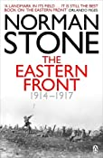 Eastern Front 1914-1917: Norman Stone: 9780140267259: Amazon.com: Books