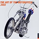 Art of the Motorcyle Calendar (0789307251) by RIZZOLI