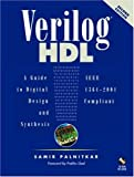 Verilog HDL :  a guide to digital design and synthesis /