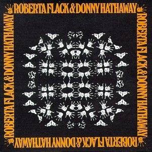 Roberta Flack - Roberta Flack & Donny Hathaway - Zortam Music