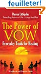 The Power of Vow: Everyday Tools for...