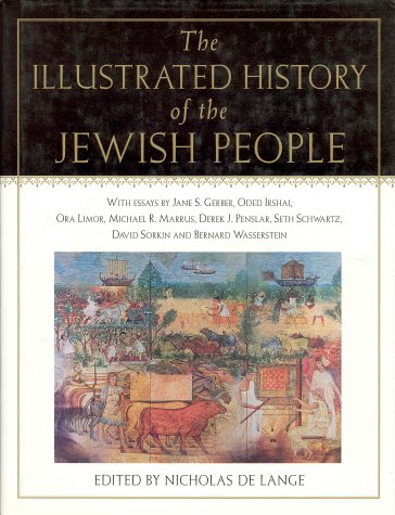 The Illustrated History of the Jewish People, Nicholas (editor) De Lange