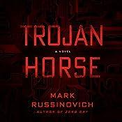 Trojan Horse: A Jeff Aiken Novel, Book 2 | Mark Russinovich, Kevin Mitnick (foreword)