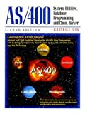AS/400: System, Utilities, Database, and Programming (2nd Edition)