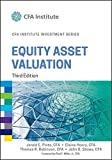img - for Equity Asset Valuation (CFA Institute Investment Series) book / textbook / text book