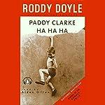 Paddy Clarke Ha-Ha-Ha | Roddy Doyle