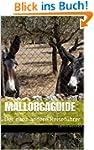 Mallorcaguide: Der ganz andere Reisef...