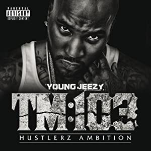 TM 103 Hustlerz Ambition