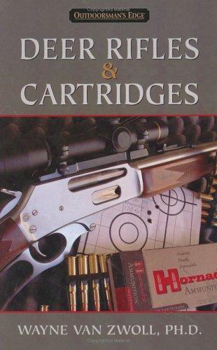 Deer Rifles & Cartridges