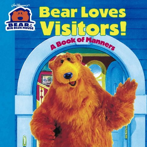 Bear Loves Visitors (Bear in the Big Blue House)