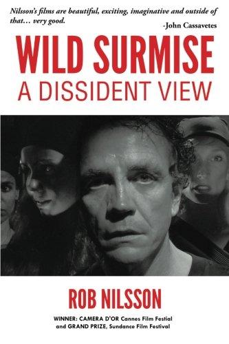 Wild Surmise: A Dissident View PDF