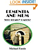 Dementia and Mum: Who Really Cares?