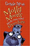 Molly Moon's Hypnotic Time Travel Adventure (0060750332) by Georgia Byng