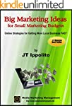 Big Marketing Ideas for Small Marketi...