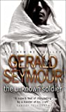 The Unknown Soldier (0552151734) by GERALD SEYMOUR