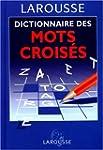 Dictionnaire des mots crois�s : class...