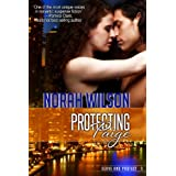 Protecting Paige (Serve and Protect Series) ~ Norah Wilson