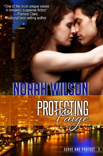Book: Protecting Paige (Serve and Protect Series) by Norah Wilson