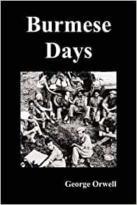 burmese days book review Download the app and start listening to burmese days today 1 of 1 people found this review helpful days gone by i love books about the past times in india.