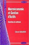 echange, troc Gérard Maarek - Macroéconomie et gestion d'actifs : Questions de méthode